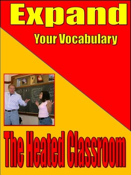 VOCABULARY - Middle  and High School - EXPAND - The Heated