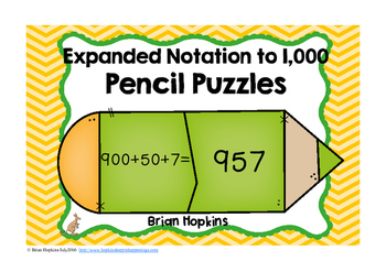 Expanded Notation to 1,000 Place Value Pencil Puzzles
