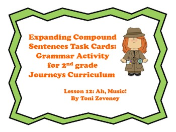 Expanding Compound Sentences Task Cards for Journeys Grade 2