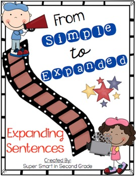 Expanding Sentences - From Simple to Expanded