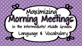 Expanding Vocabulary and Language Use Through Morning Meet