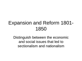 Expansion and Reform 1801-1850 3