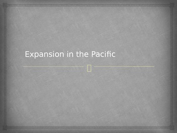 Expansion in the Pacific Notes