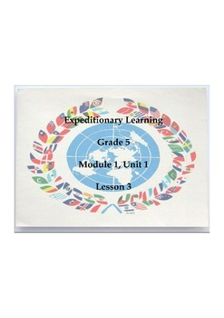 Expeditionary Learning Grade 5, Module 1, Unit 1, Lesson 3