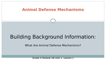 Expeditionary Learning Module 2B, Unit 1 Lesson 1 Animal D