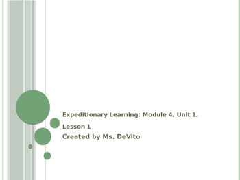 Expeditionary Learning: Module 4, Unit 1, Lesson 1