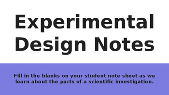 Experimental Design Outline Notes (download accompanying s
