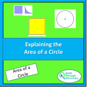 Explaining the Formula for the Area of a Circle