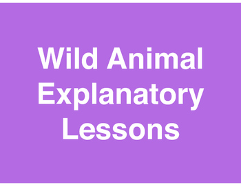 Explanatory/Informative - Wild Animal Paragraph - Standard