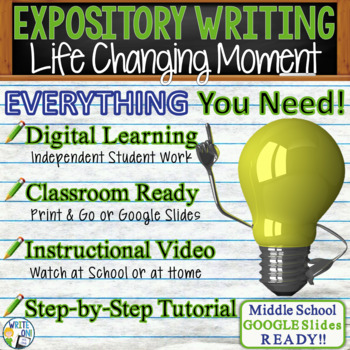 EXPOSITORY WRITING PROMPT - Life Changing Moment - Middle School