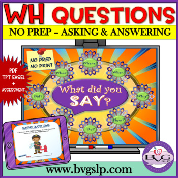 Explicit Instruction: Asking and Answering WH Questions