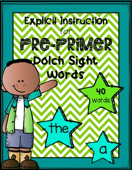 Explicit Instruction for Pre-Primer Dolch Sight Words