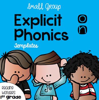 Explicit Phonics Templates for Reading Wonders Leveled Rea