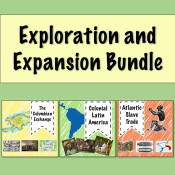 Exploration and Expansion PowerPoint Bundle