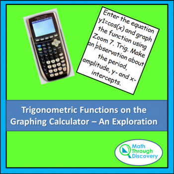 Trigonometric Functions on the Graphing Calculator - An Ex