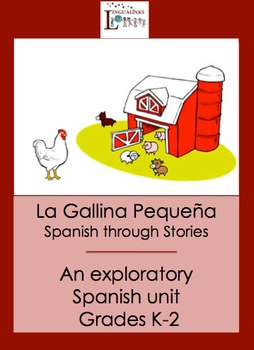 Exploratory Spanish through Stories - Grades K-2 The Littl