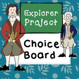 Explorer's Choice Board-Great for End of Unit!