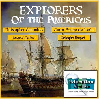 Explorers of the Americas:  Columbus, Newport, Ponce De Le
