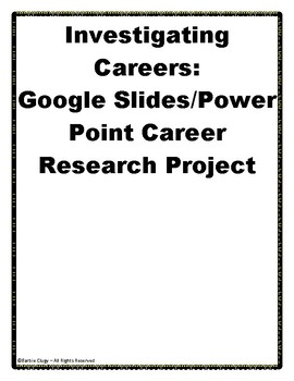 Exploring Careers - Google Slides or Power Point Project