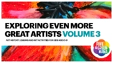 Exploring EVEN More Great Artists Volume 3 - Art and Art H