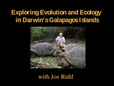 Exploring Evolution and Ecology in Darwin's Galapagos Isla