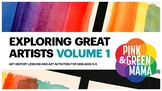 Exploring Great Artists Volume 1 Art History and Art Lesson Plans