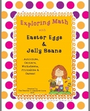 Exploring Math with Easter Eggs & Jelly Beans!