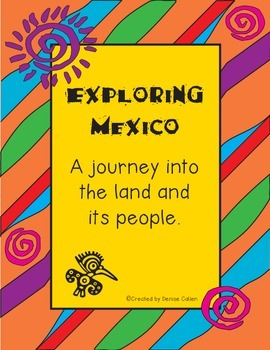 Exploring Mexico--A Cultural Journey