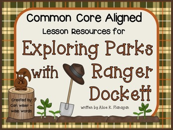 Exploring Parks with Ranger Dockett - Common Core Lesson R