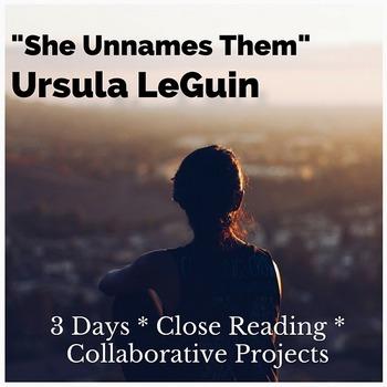 """Three Day Mini-Unit: Ursula Le Guin's """"She Unnames Them"""""""