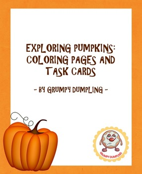 Exploring Pumpkins: Coloring Pages and Task Cards {Pre-K, K, 1st}