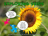 Exploring Seeds - An Informational Text about Informational Texts