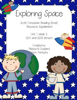 Exploring Space : Reading Street Scott Foresman : Second Grade