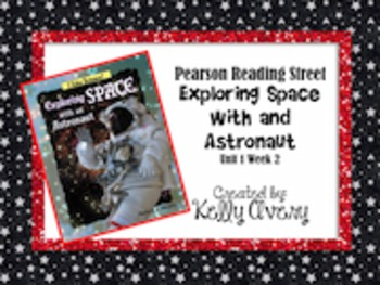 Exploring Space with an Astronaut Reading Street 2nd Grade 1.2
