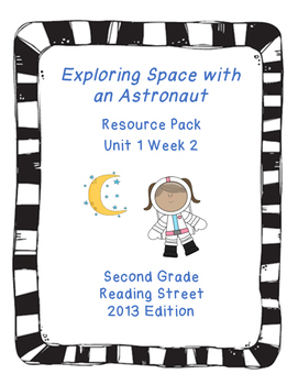 Exploring Space with an Astronaut, Reading Street Unit 1 W
