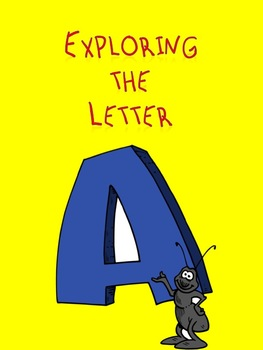 Exploring the Letter A