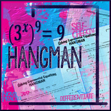Exponential Equations Hangman: Use Exponent Laws to solve