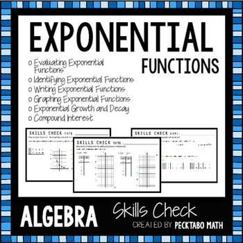 Exponential Functions ALGEBRA Skills Check Bundle