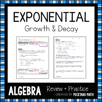 Exponential Growth and Decay ALGEBRA Review + Practice