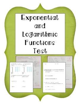 Exponential and Logarithmic Functions Test