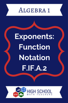 Exponents: Function Notation Lesson Plan F.IF.A.2