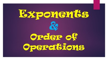 Exponents and Order of Operations Power Point CC.6.EE.1