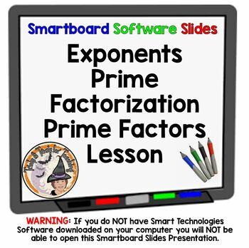 Exponents and Prime Factorization Smartboard Lesson
