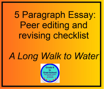 A Long Walk to Water Expository 5 paragraph essay peer rev