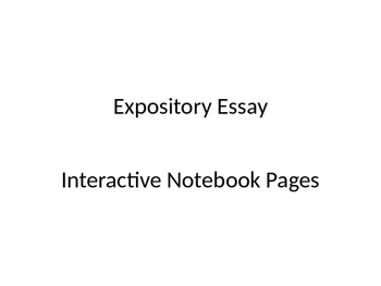 Expository Essay Interactive Notebook Pages