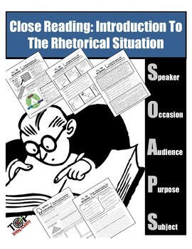 Nonfiction Close Reading The Rhetorical Situation