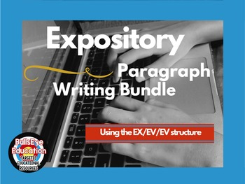 Expository Paragraph Writing Bundle