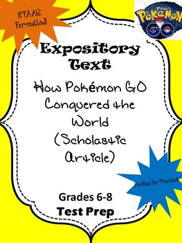 Expository Text: How Pokemon Go Conquered the World STAAR