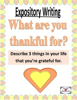 Expository Writing- What are you thankful for?