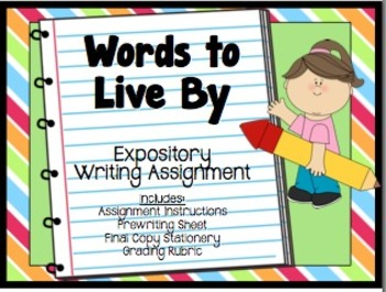 Expository Writing: Words to Live By